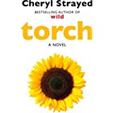 Torch: Novel from the author of the huge bestseller Wild.