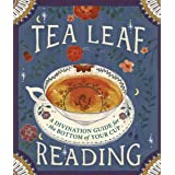 Tea Leaf Reading: A Divination Guide for the Bottom of Your Cup (RP Minis)