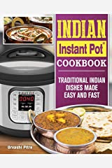 Indian Instant Pot® Cookbook: Traditional Indian Dishes Made Easy and Fast Paperback