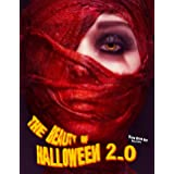 The Beauty of Halloween 2.0: A Grayscale Halloween Coloring Book for Adults, Beautiful Women of Horror Await You to Resurrect