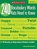 240 Vocabulary Words Kids Need to Know, Grade 4: 24 Ready-to-reproduce Packets That Make Vocabulary Building Fun & Effective