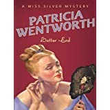 Latter End (Miss Silver Mystery Book 11)