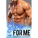Strip for Me: A One Night Stand, Instalove Romance (The Heat Series Book 1)