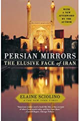 Persian Mirrors: The Elusive Face of Iran Paperback