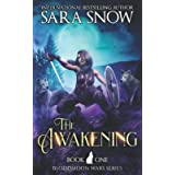 The Awakening: Book 1 of The Bloodmoon Wars (A Paranormal Shifter Series Prequel to Luna Rising)