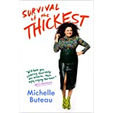 Survival of the Thickest: Essays