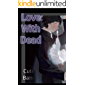 Love With Dead (English Edition)