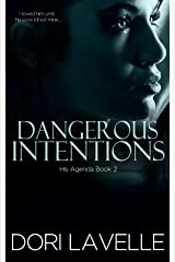 Dangerous Intentions (His Agenda 2): A Disturbing Psychological Thriller Kindle Edition