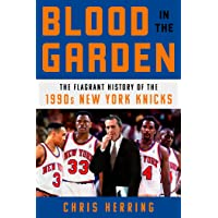 Blood in the Garden: The Flagrant History of the 1990s New Y…
