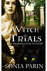 Witch Trials (A Mackenzie Coven Mystery) ペーパーバック