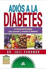 Adiós a la diabetes (Spanish Edition) Kindle Edition