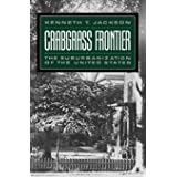Crabgrass Frontier: The Suburbanization of the United States (Revised)