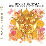 Tears Roll Down (Greatest Hits 82-92) (Hybrid SACD)