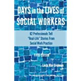 """Days in the Lives of Social Workers: 62 Professionals Tell """"Real-Life"""" Stories From Social Work Practice (1)"""