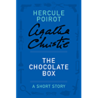 The Chocolate Box: A Hercule Poirot Story (Hercule Poirot My…