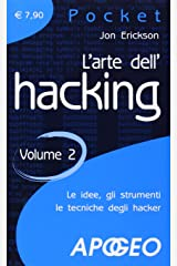 L'arte dell'hacking (Vol. 2) Paperback