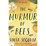 The Murmur of Bees: A Novel