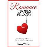 Romance Tropes and Hooks (Romance Writers' Bookshelf Book 1)