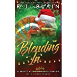 Blending In: A Magical Romantic Comedy (with a body count) (10)