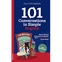 101 Conversations in Simple English: Short Natural Dialogues…
