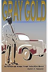 Gray Gold Kindle Edition