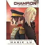 Champion: The Graphic Novel (Turtleback School & Library Binding Edition)