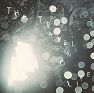 THE TRAVELING LIFE(通常盤:CD)