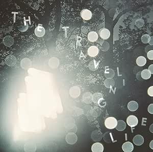 THE TRAVELING LIFE(初回限定盤:CD+DVD)