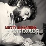 ラヴ・ユー・マッドリー~ライヴ・アット・ババズ / モンティ・アレキサンダー (Love You Madly~Live At Bubba's / Monty Alexander) [2CD] [Import] [日本語帯・解説付] [英文解説全訳付]