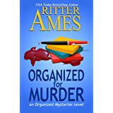 Organized for Murder: A Cozy Mystery (The Organized Mysteries Book 1)