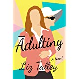 Adulting: A Novel