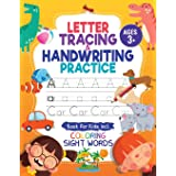 Letter Tracing and Handwriting Practice Book: Trace Letters and Numbers Workbook of the Alphabet and Sight Words, Preschool,