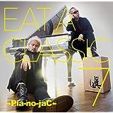 EAT A CLASSIC 7 (初回限定盤)(CD+2DVD)
