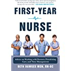 First-Year Nurse: Advice on Working with Doctors, Prioritizing Care, and Time Management