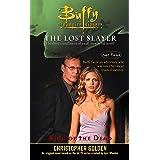 King of the Dead: Lost Slayer Serial Novel part 3 (Buffy the Vampire Slayer)