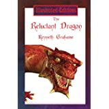 The Reluctant Dragon (Illustrated Edition)