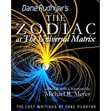 The Zodiac as The Universal Matrix (The Lost Writings of Dane Rudhyar Book 1) (English Edition)