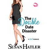 The Double Date Disaster: A Sweet Second Chance Romance (Do-Over Date Book 2)