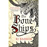 The Bone Ships: Winner of the Holdstock Award for Best Fantasy Novel