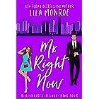 Mr Right Now: A Romantic Comedy (Billionaires in Love Book 4)