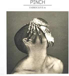 Fabriclive 61: Pinch