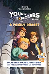 A Family Secret: A Timmi Tobbson Young Explorers Adventure Book for Girls and Boys (Solve-Them-Yourself Mysteries Book for Girls and Boys ages 6-8) Kindle Edition