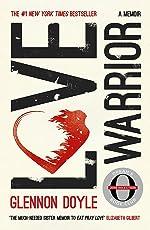 Love Warrior (Oprah's Book Club): A Memoir (Oprahs Book Club)