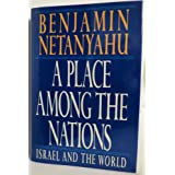 A Place Among the Nations: Israel and the World