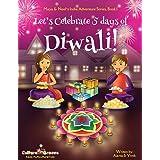 Let's Celebrate 5 Days of Diwali : 1