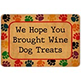 Muikoo Front Door Mat Welcome Mat We Hope You Brought Wine Dog Treats Machine Washable Rubber Non Slip Backing Bathroom Kitch