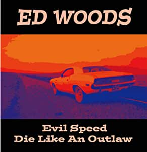"Evil Speed / Die Like An Outlaw (7""EP) [Analog]"