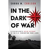 In the Dark of War: A CIA Officer's Inside Account of the U.S. Evacuation from Libya
