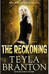 The Reckoning (Unbounded Series Book 4) Kindle Edition