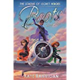 Boots (The League of Secret Heroes Book 3)